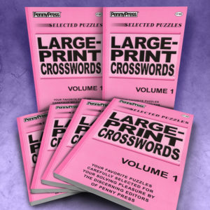 Penny Press Large Print Crosswords Volume 1